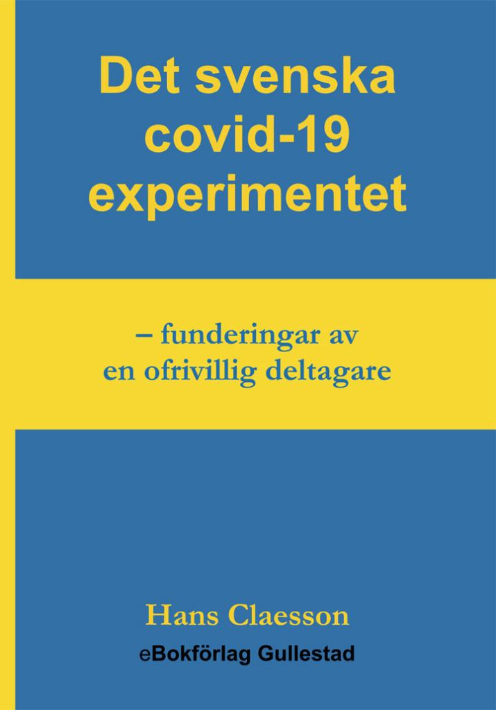Det svenska covid-19 experimentet _Framsida